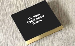 Methods Of Building A High Value Commercial Eyeshadow Boxes